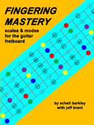 FINGERING MASTERY scales & modes for the guitar fretboard